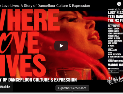Glitterbox presents Where Love Lives: A Story of Dancefloor Culture & Expression